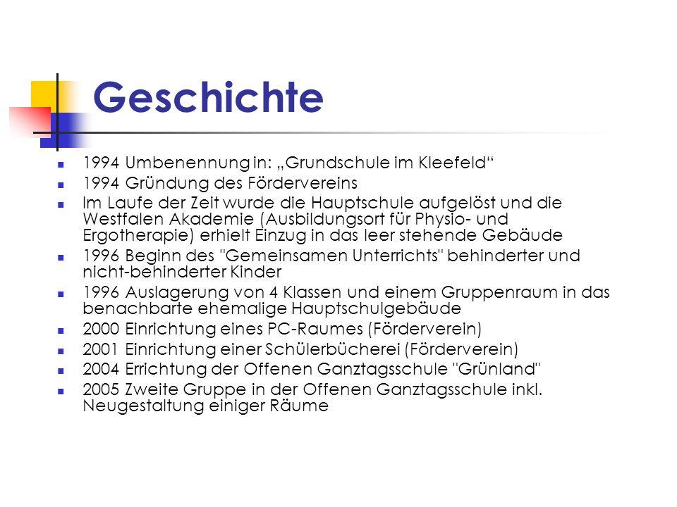 """Geschichte 1994 Umbenennung in: """"Grundschule im Kleefeld"""