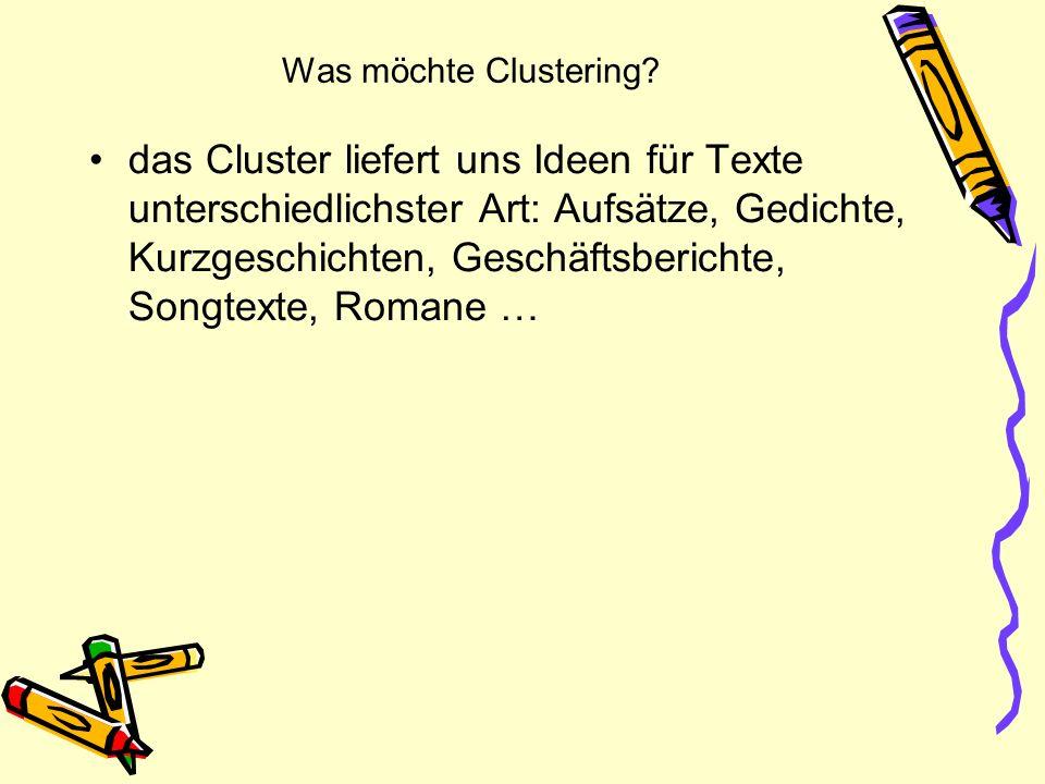 Was möchte Clustering