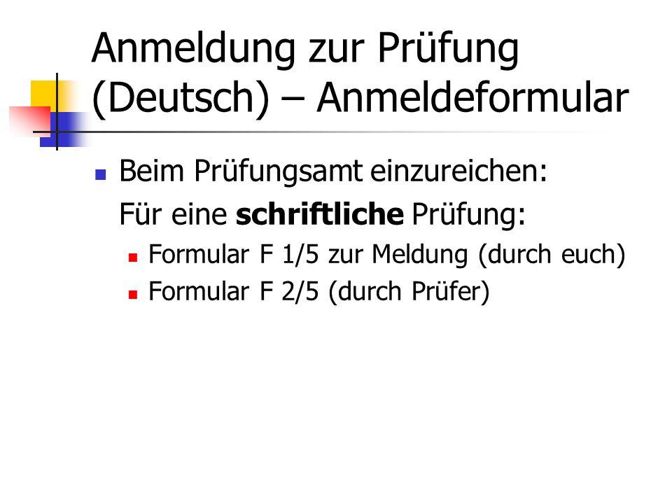 Anmeldung zur Prüfung (Deutsch) – Anmeldeformular