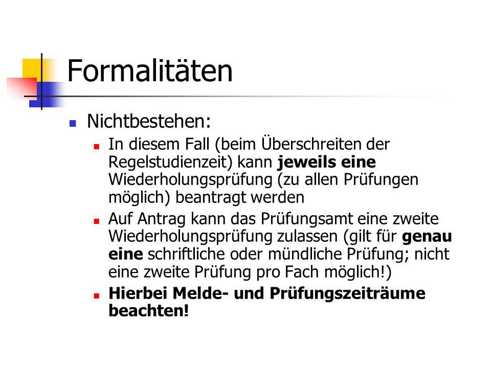 Formalitäten Nichtbestehen:
