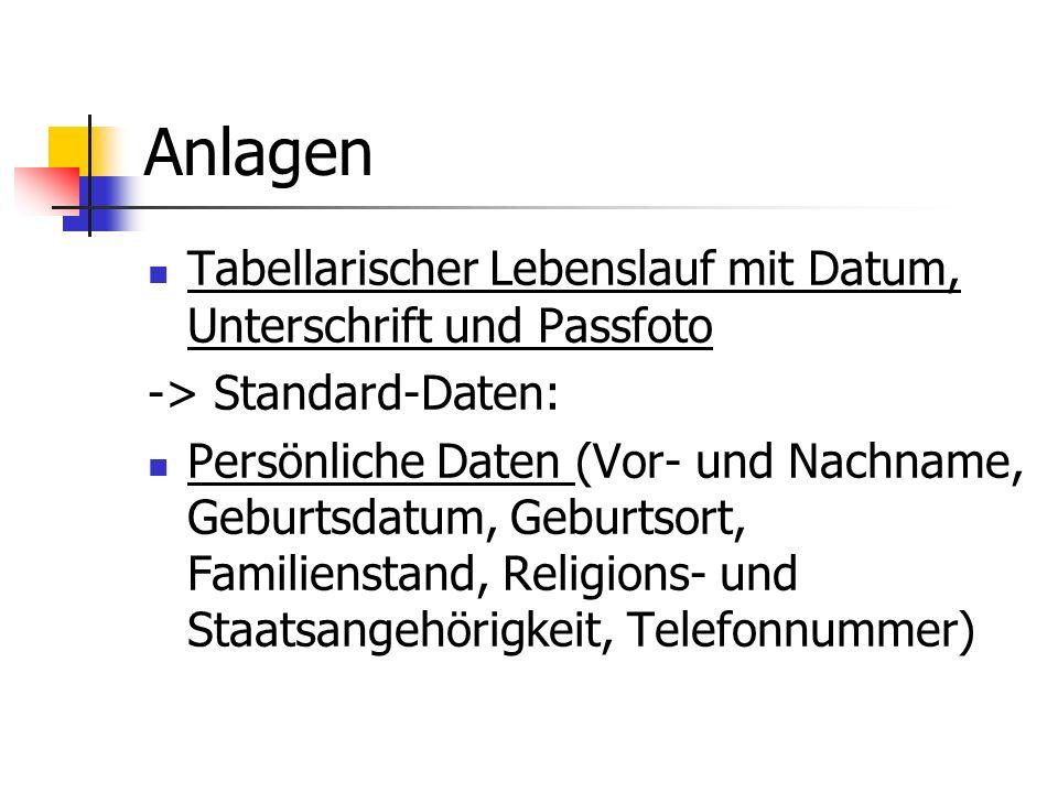 Anlagen Tabellarischer Lebenslauf mit Datum, Unterschrift und Passfoto