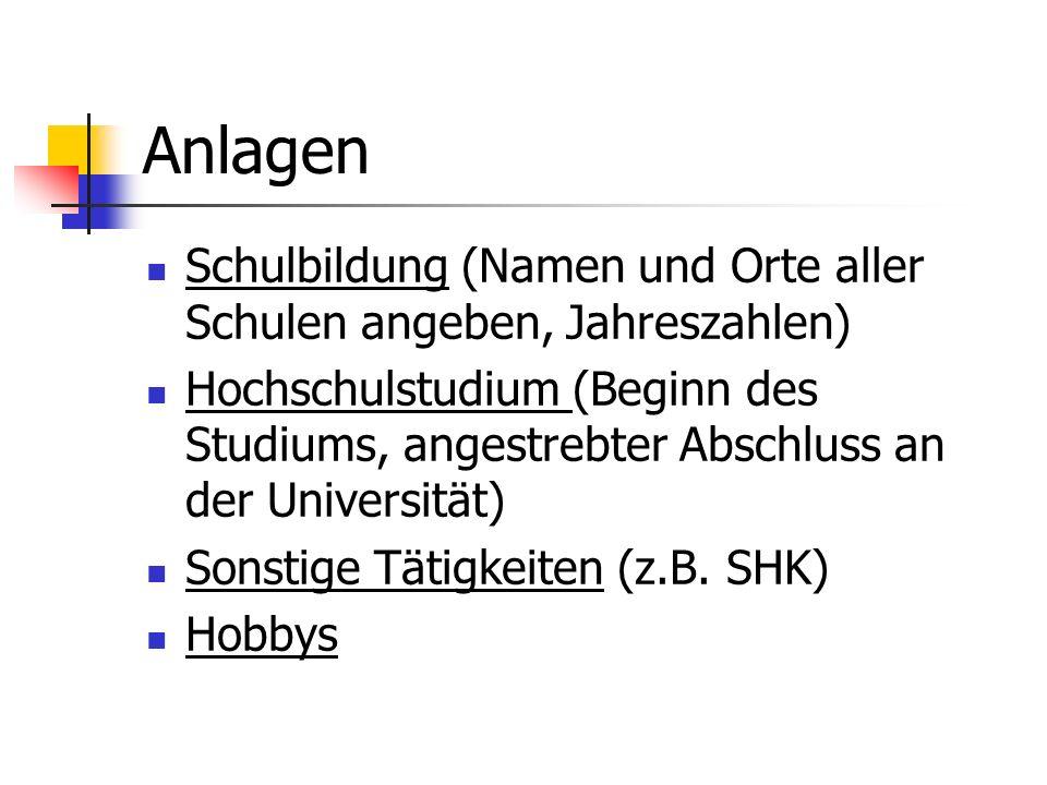 Anlagen Schulbildung (Namen und Orte aller Schulen angeben, Jahreszahlen)