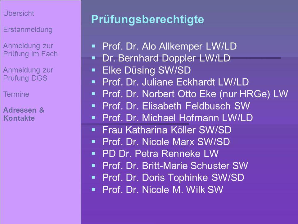 Prüfungsberechtigte Prof. Dr. Alo Allkemper LW/LD