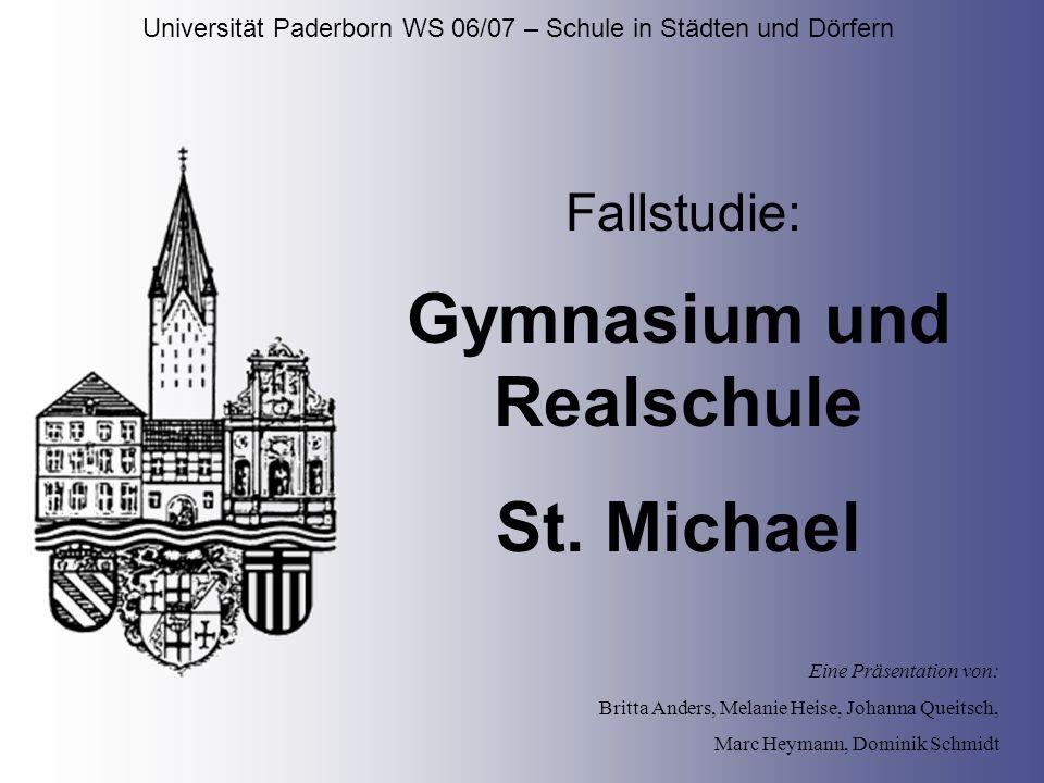 Universität Paderborn WS 06/07 – Schule in Städten und Dörfern