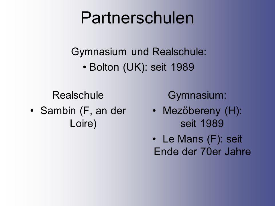 Partnerschulen Gymnasium und Realschule: Bolton (UK): seit 1989