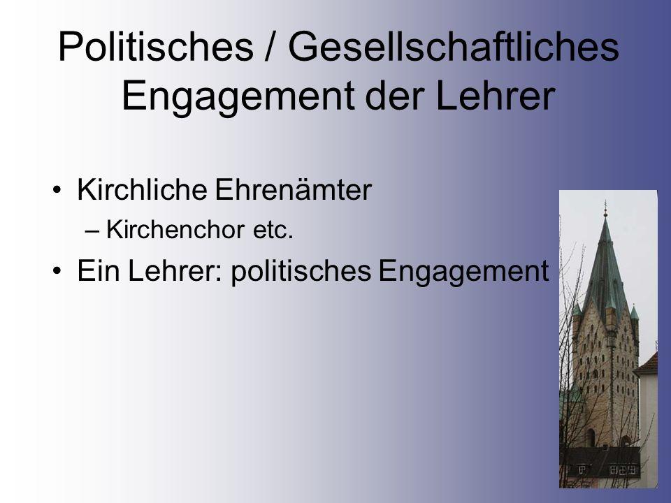 Politisches / Gesellschaftliches Engagement der Lehrer