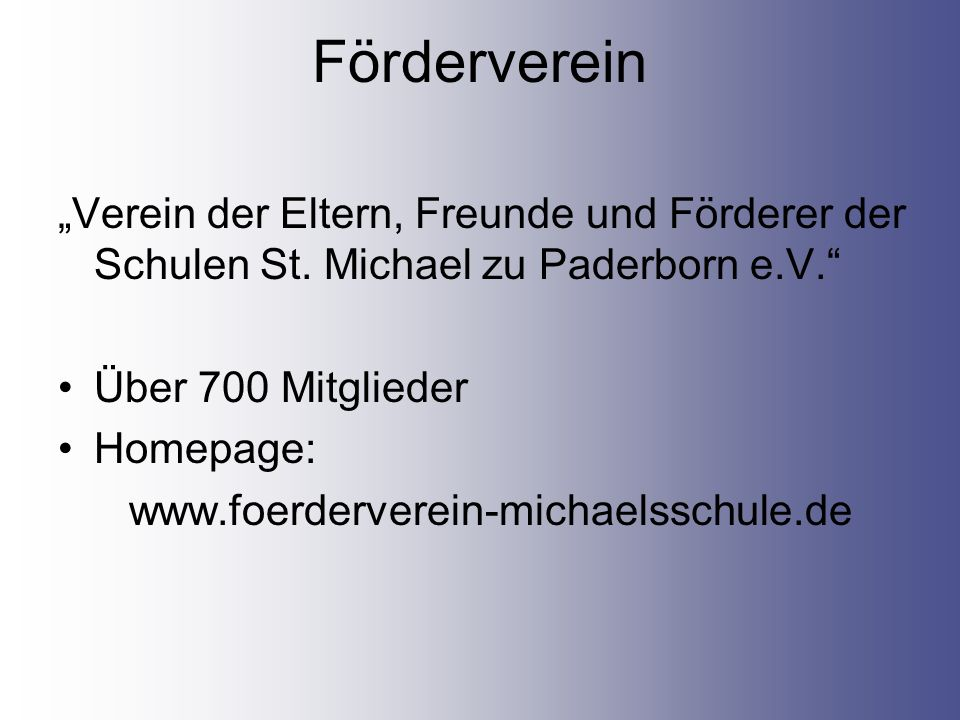 """Förderverein """"Verein der Eltern, Freunde und Förderer der Schulen St. Michael zu Paderborn e.V. Über 700 Mitglieder."""
