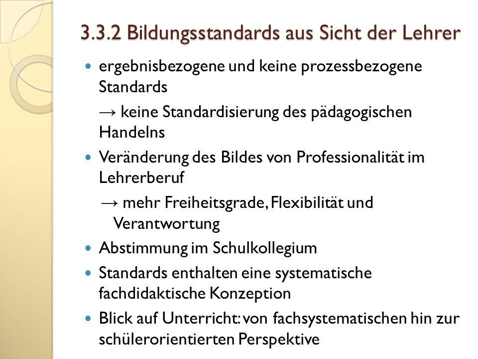 3.3.2 Bildungsstandards aus Sicht der Lehrer
