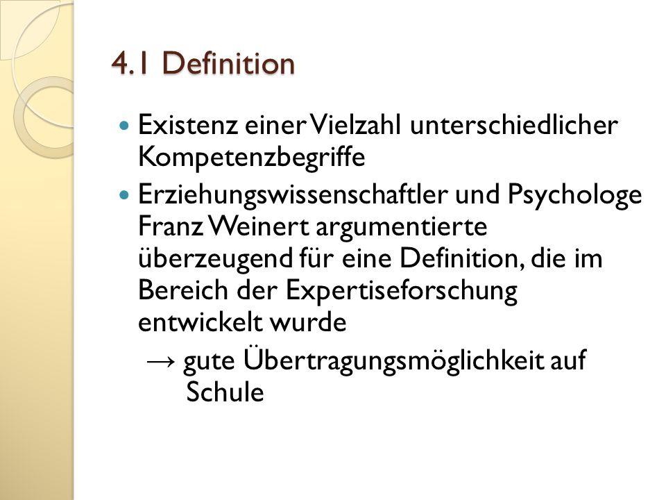4.1 Definition Existenz einer Vielzahl unterschiedlicher Kompetenzbegriffe.