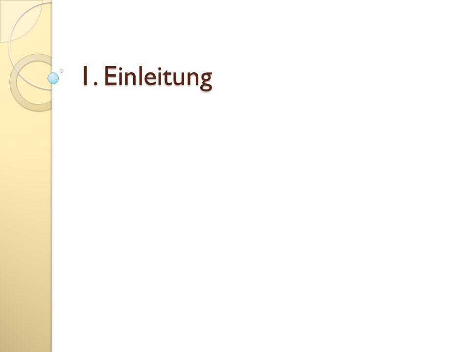 1. Einleitung