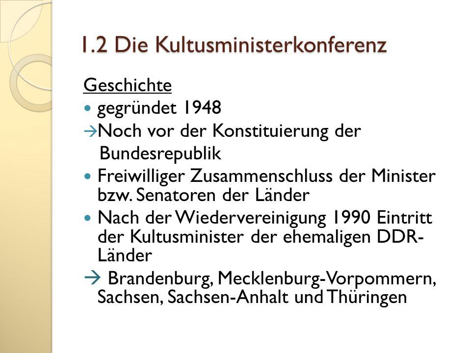 1.2 Die Kultusministerkonferenz