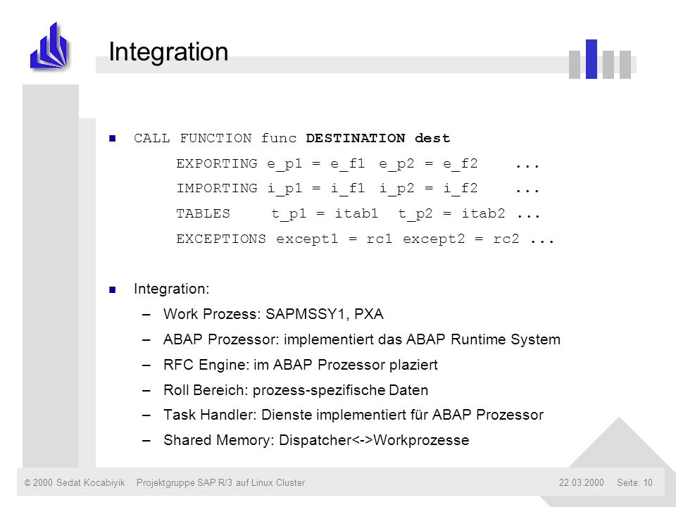 Integration CALL FUNCTION func DESTINATION dest