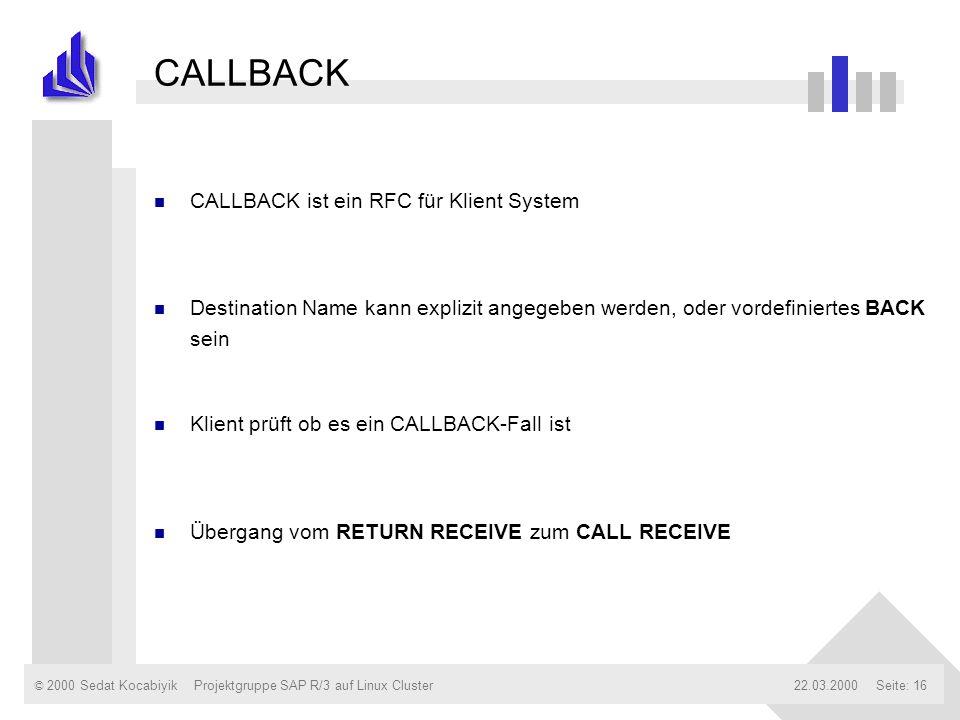 CALLBACK CALLBACK ist ein RFC für Klient System