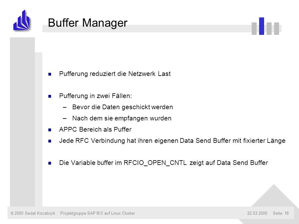 Buffer Manager Pufferung reduziert die Netzwerk Last