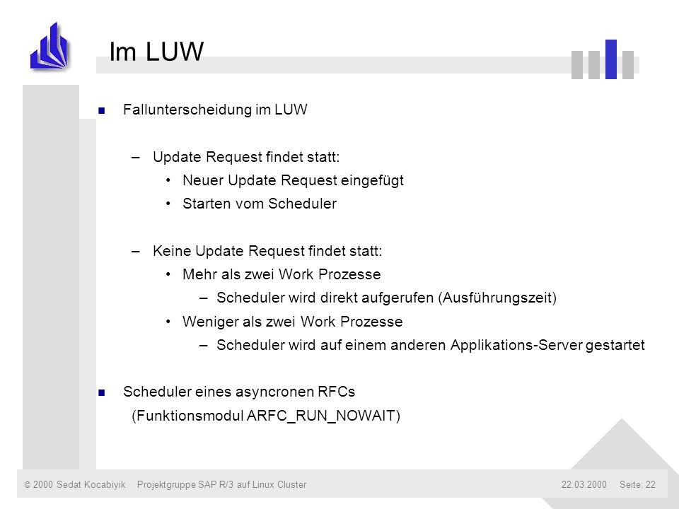 Im LUW Fallunterscheidung im LUW Update Request findet statt: