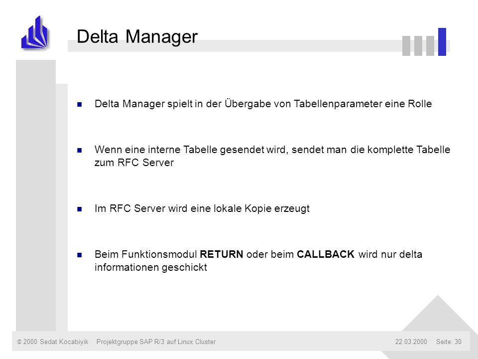 Delta Manager Delta Manager spielt in der Übergabe von Tabellenparameter eine Rolle.
