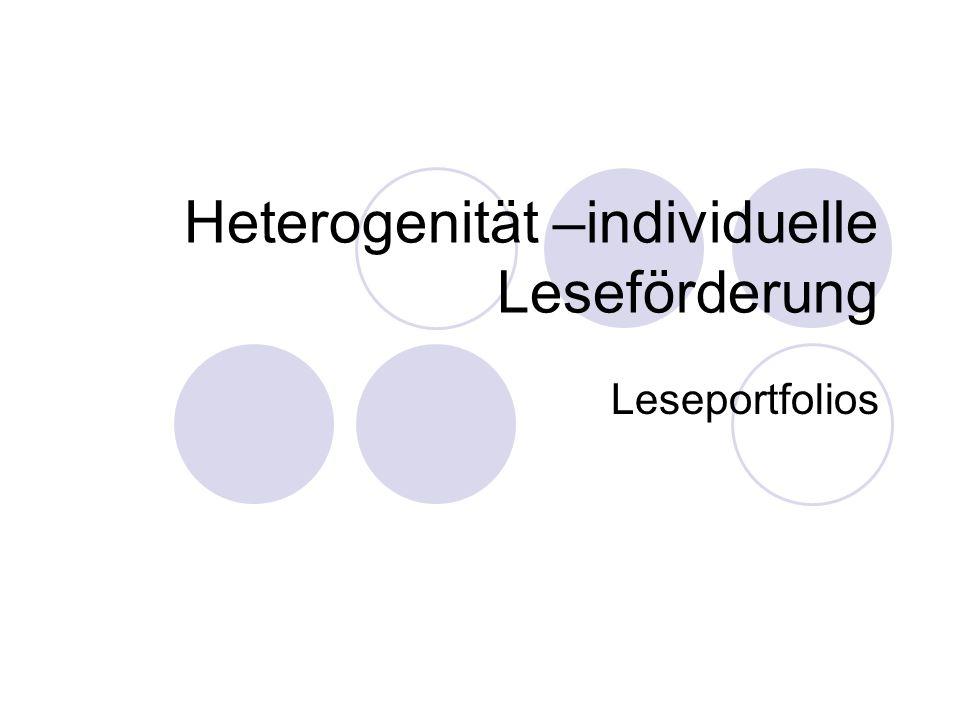 Heterogenität –individuelle Leseförderung
