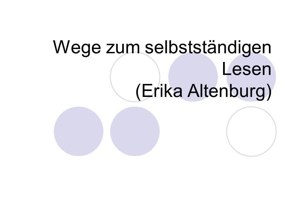 Wege zum selbstständigen Lesen (Erika Altenburg)