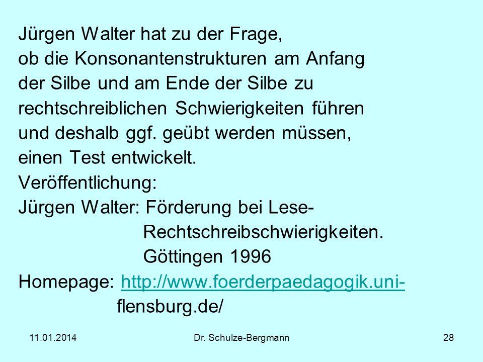 Jürgen Walter hat zu der Frage, ob die Konsonantenstrukturen am Anfang