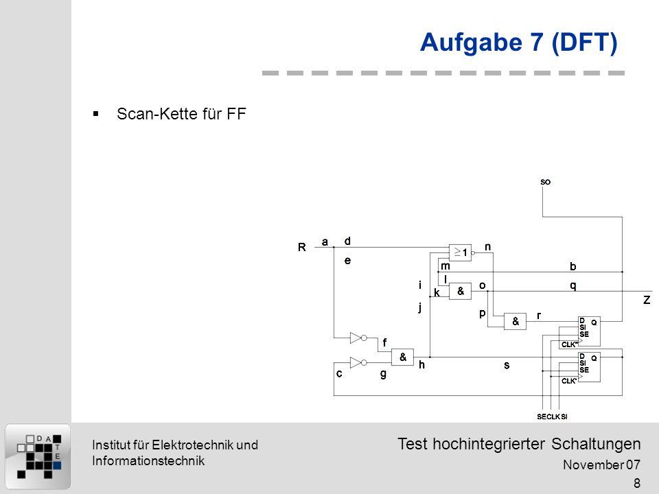 Aufgabe 7 (DFT) Scan-Kette für FF