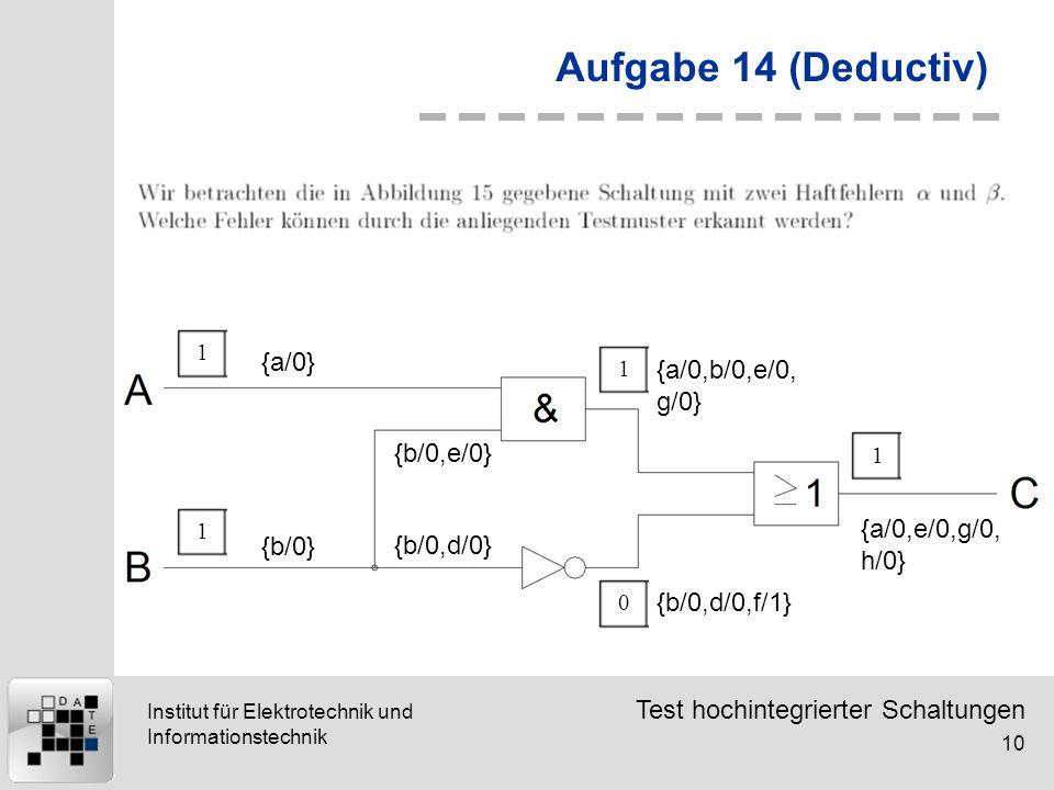 Aufgabe 14 (Deductiv) {a/0} {a/0,b/0,e/0,g/0} {b/0,e/0}