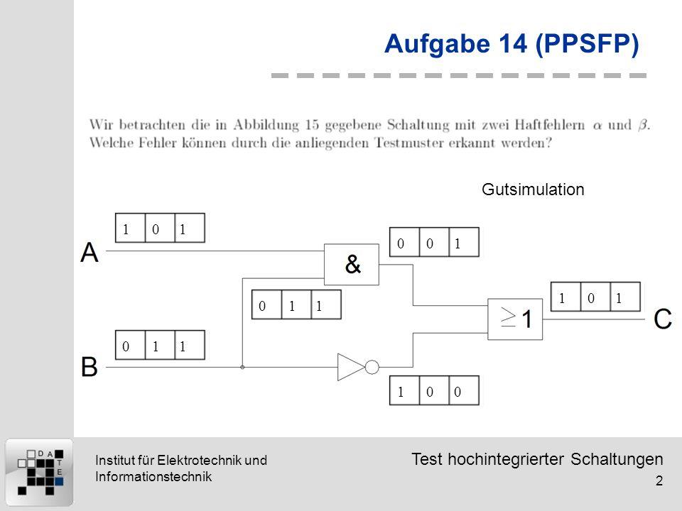 Aufgabe 14 (PPSFP) Gutsimulation 1 1 1 1 1 1