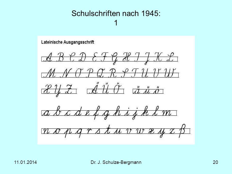 Schulschriften nach 1945: 1 27.03.2017 Dr. J. Schulze-Bergmann