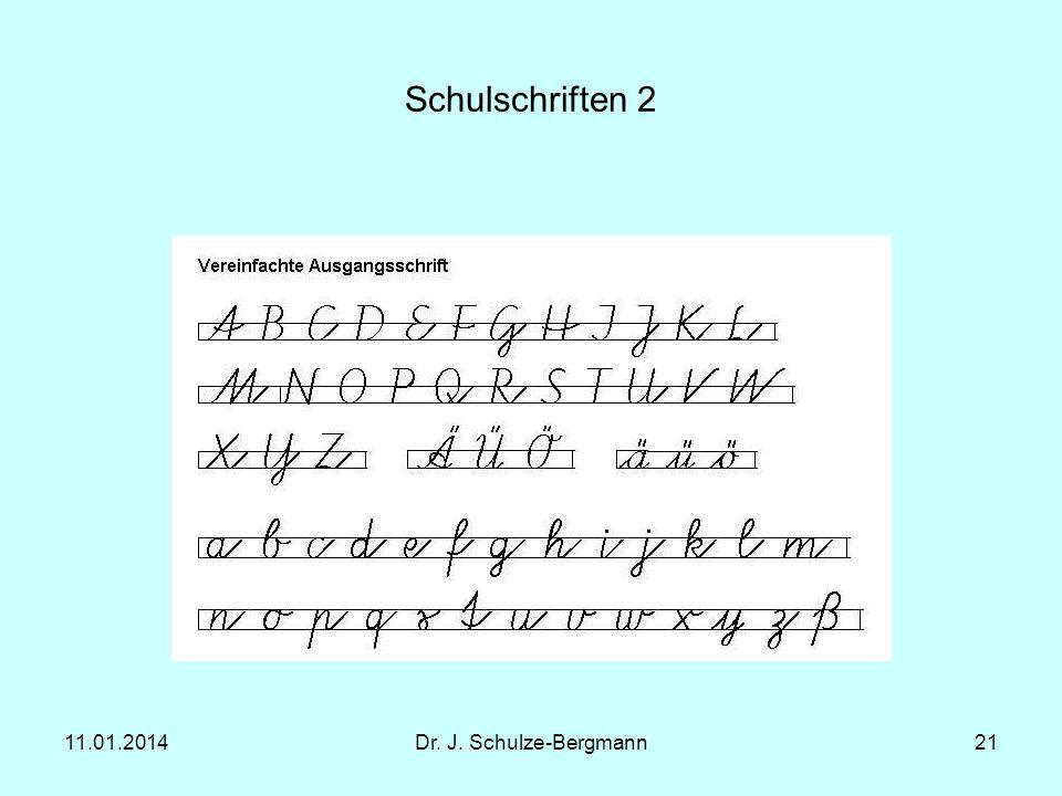 Schulschriften 2 27.03.2017 Dr. J. Schulze-Bergmann