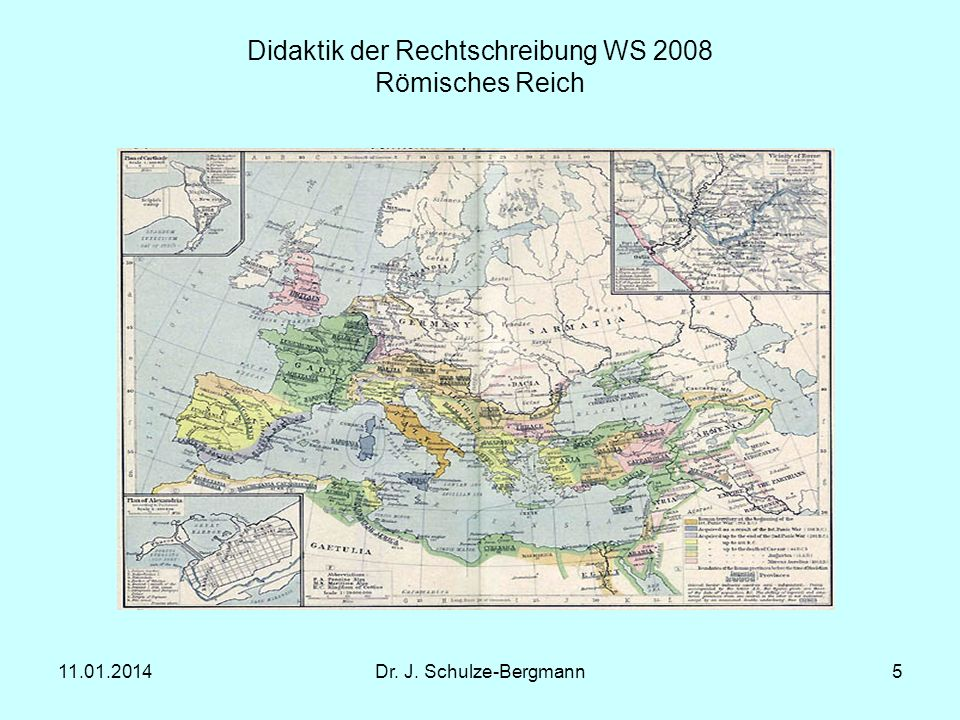 Didaktik der Rechtschreibung WS 2008 Römisches Reich
