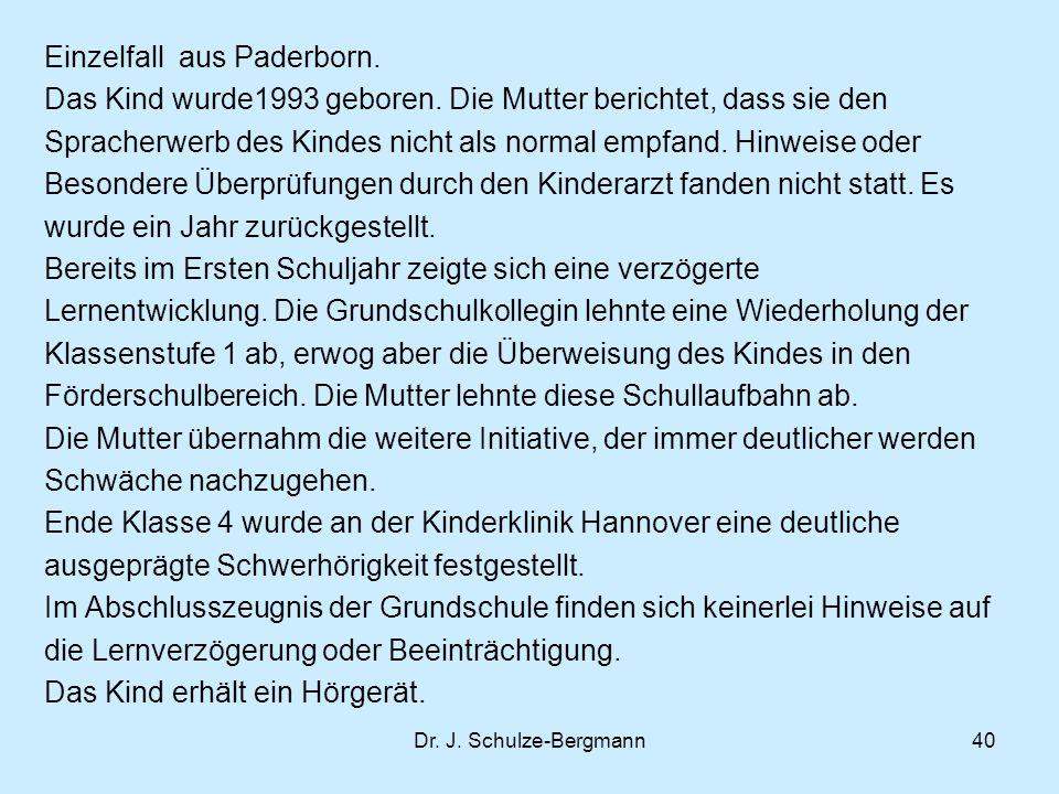 Einzelfall aus Paderborn. Das Kind wurde1993 geboren
