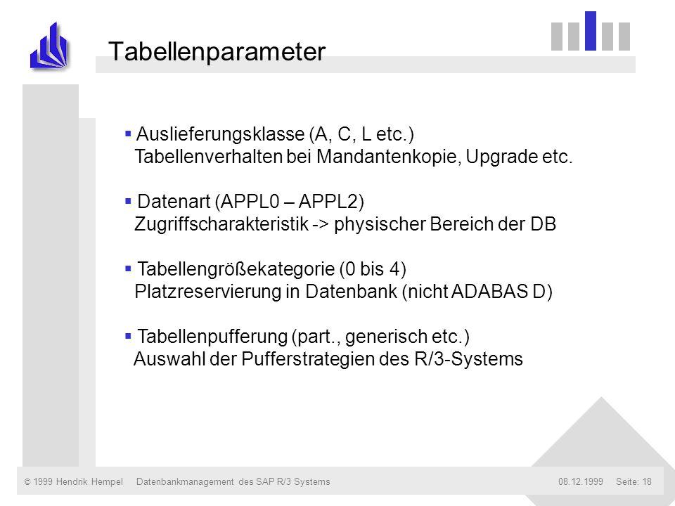 Tabellenparameter Auslieferungsklasse (A, C, L etc.) Tabellenverhalten bei Mandantenkopie, Upgrade etc.