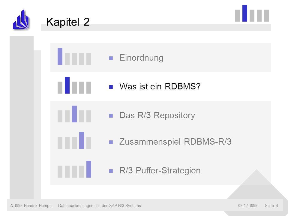 Kapitel 2 Einordnung Was ist ein RDBMS Das R/3 Repository