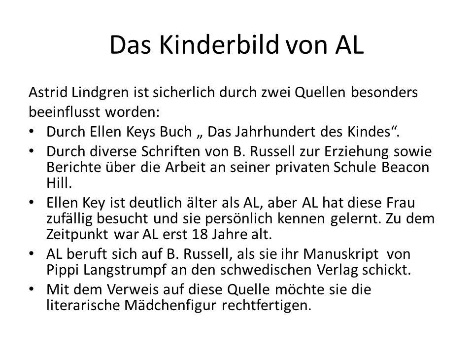 Das Kinderbild von AL Astrid Lindgren ist sicherlich durch zwei Quellen besonders. beeinflusst worden: