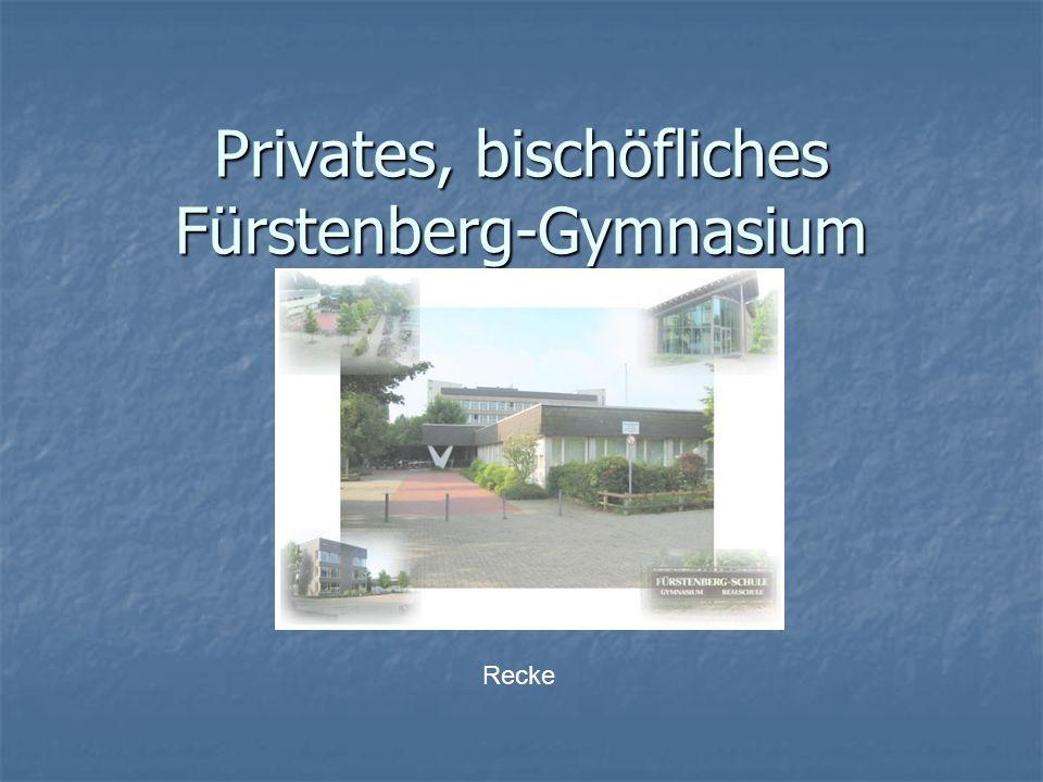 Privates, bischöfliches Fürstenberg-Gymnasium