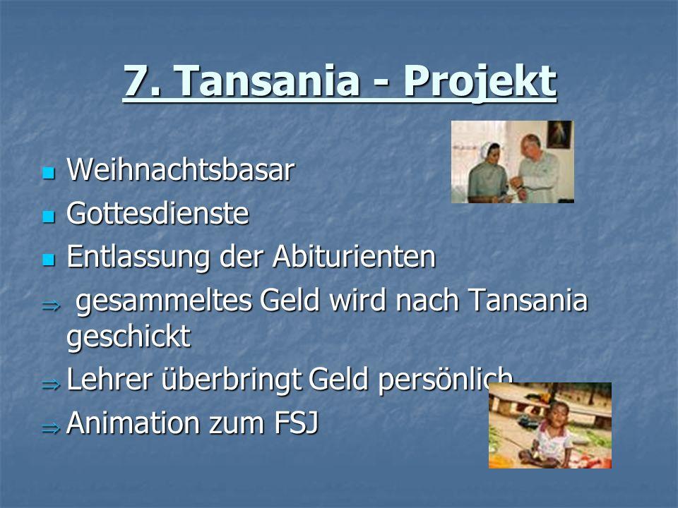 7. Tansania - Projekt Weihnachtsbasar Gottesdienste