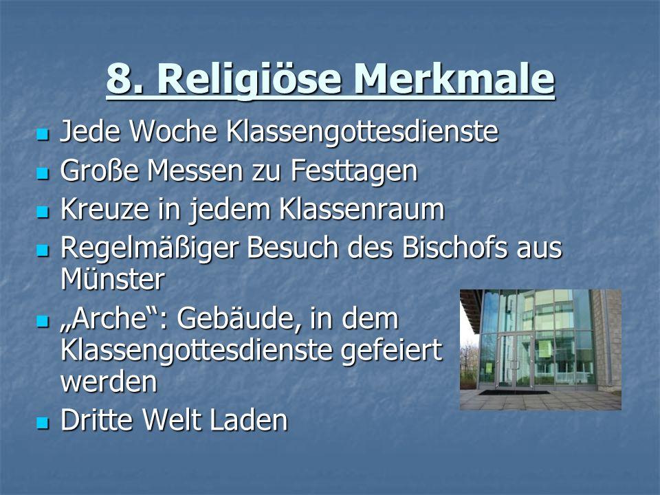 8. Religiöse Merkmale Jede Woche Klassengottesdienste