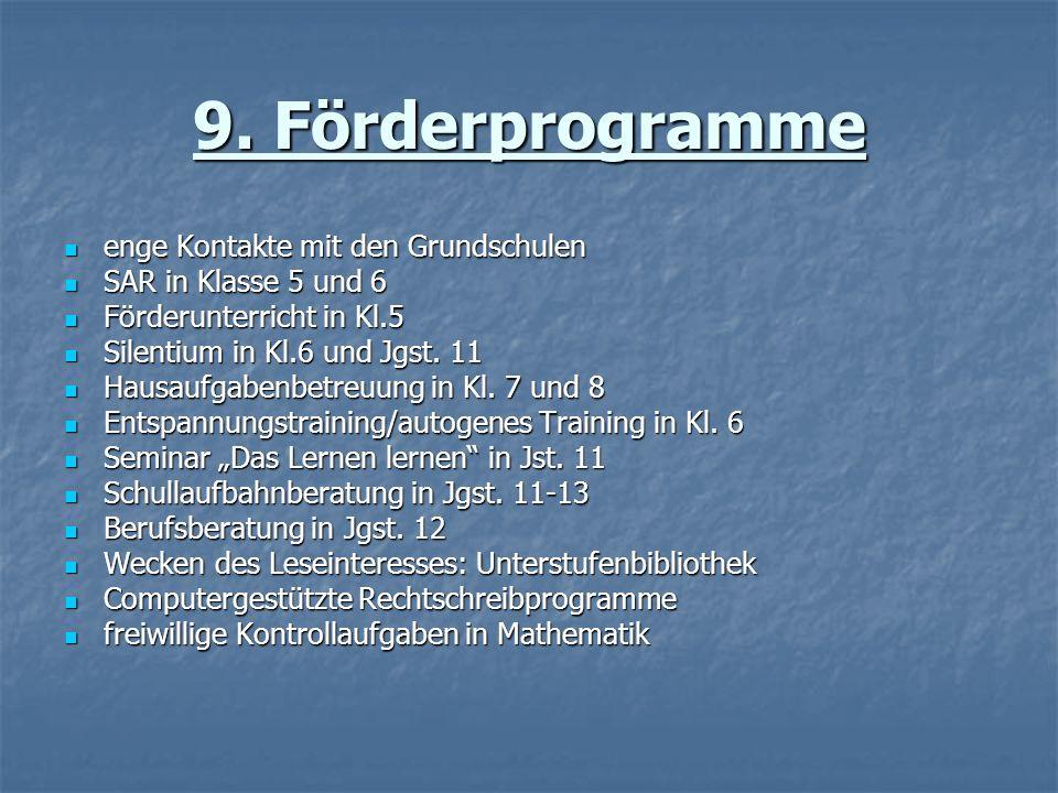 9. Förderprogramme enge Kontakte mit den Grundschulen