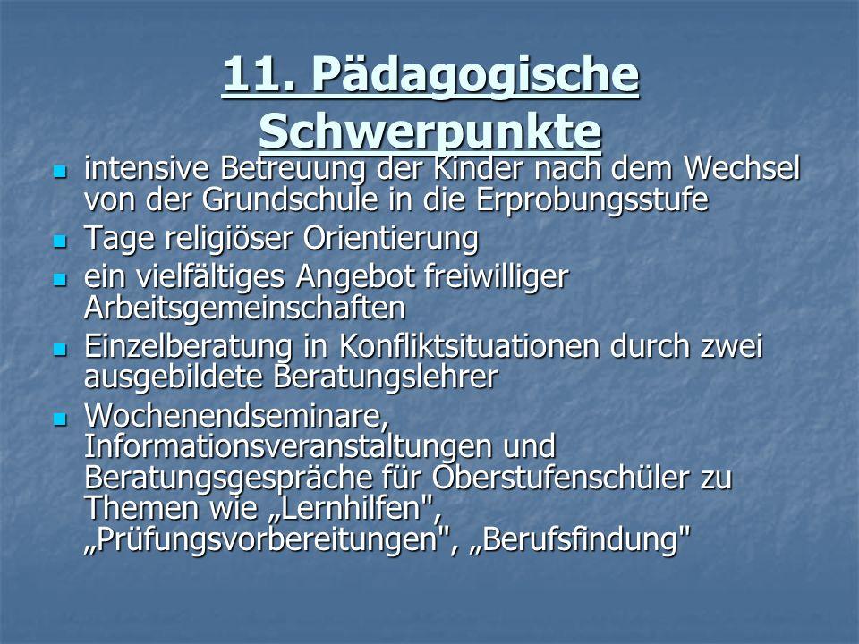 11. Pädagogische Schwerpunkte