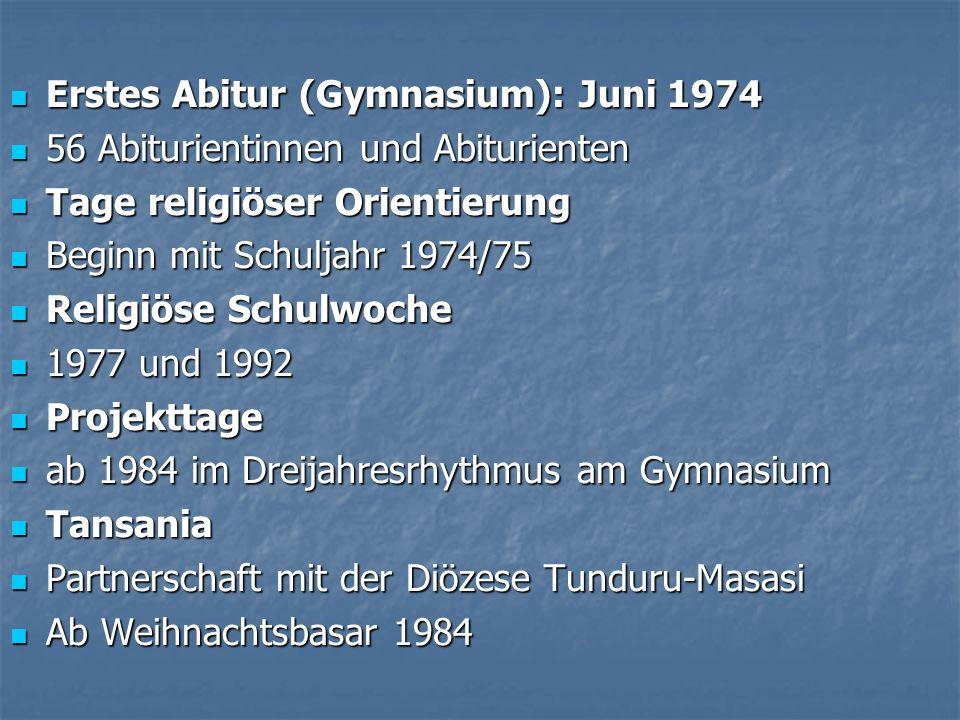 Erstes Abitur (Gymnasium): Juni 1974