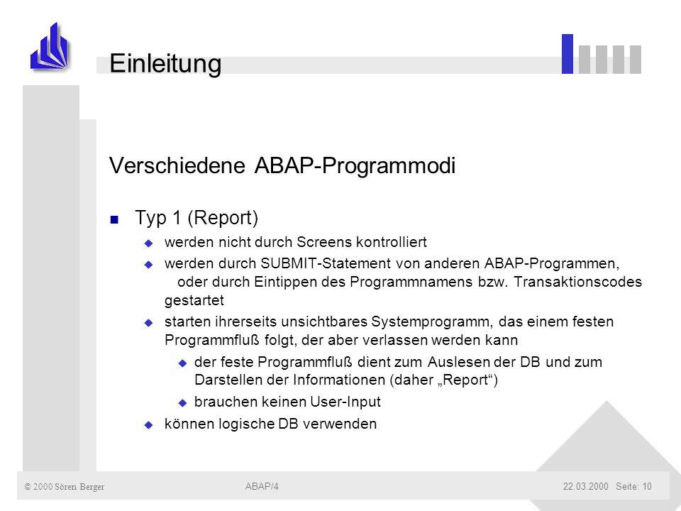 Einleitung Verschiedene ABAP-Programmodi Typ 1 (Report)