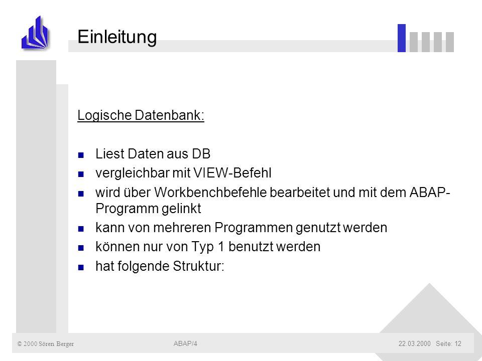 Einleitung Logische Datenbank: Liest Daten aus DB