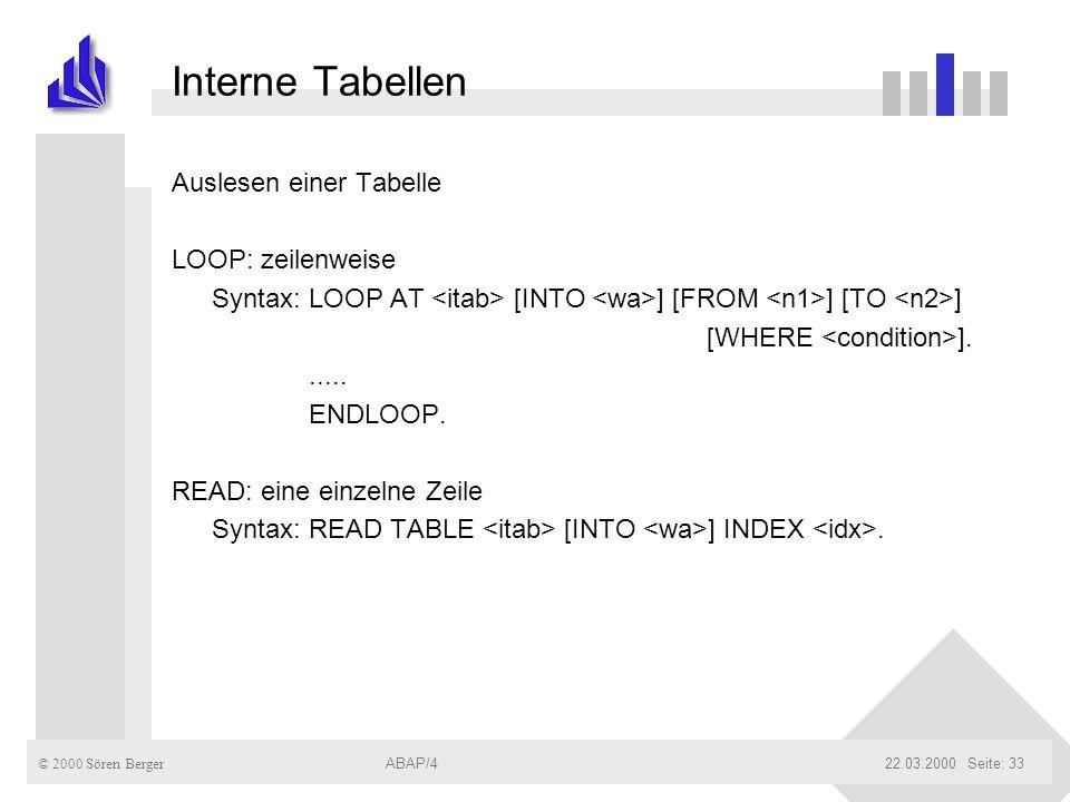 Interne Tabellen Auslesen einer Tabelle LOOP: zeilenweise