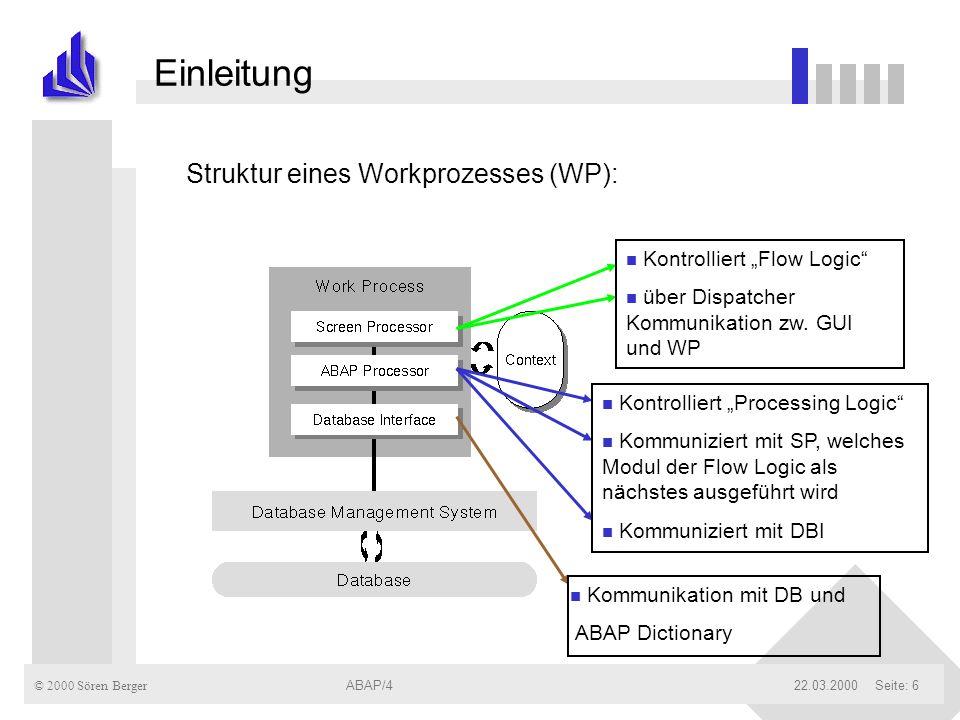 Einleitung Struktur eines Workprozesses (WP):