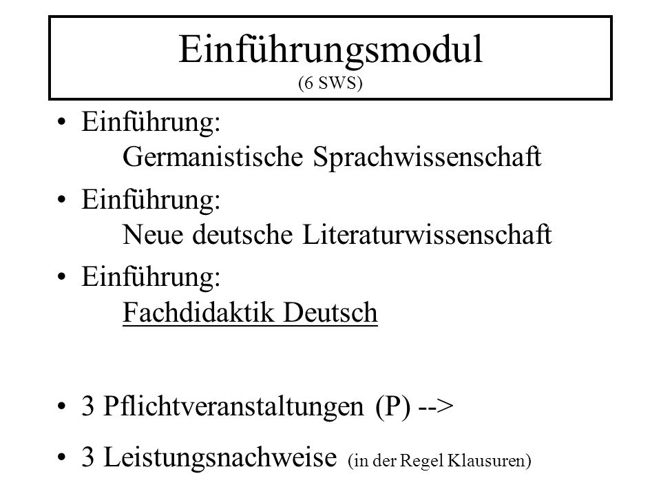 Einführungsmodul (6 SWS)