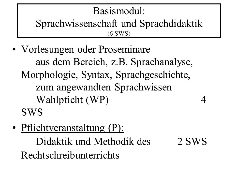 Basismodul: Sprachwissenschaft und Sprachdidaktik (6 SWS)