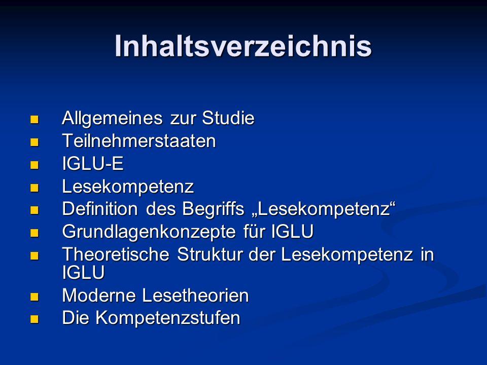 Inhaltsverzeichnis Allgemeines zur Studie Teilnehmerstaaten IGLU-E