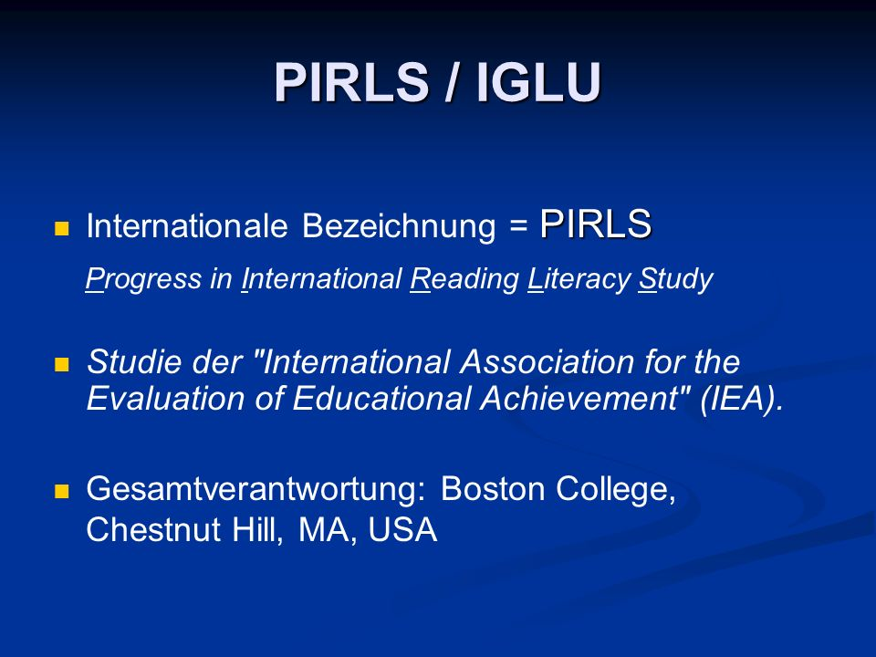 PIRLS / IGLU Progress in International Reading Literacy Study
