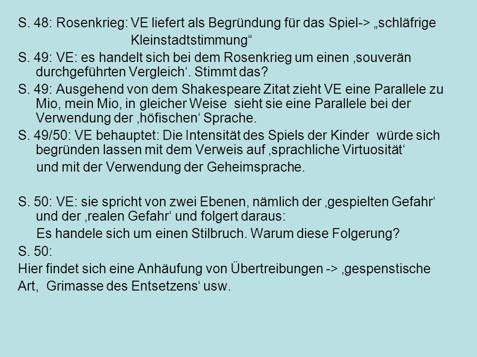 """S. 48: Rosenkrieg: VE liefert als Begründung für das Spiel-> """"schläfrige"""