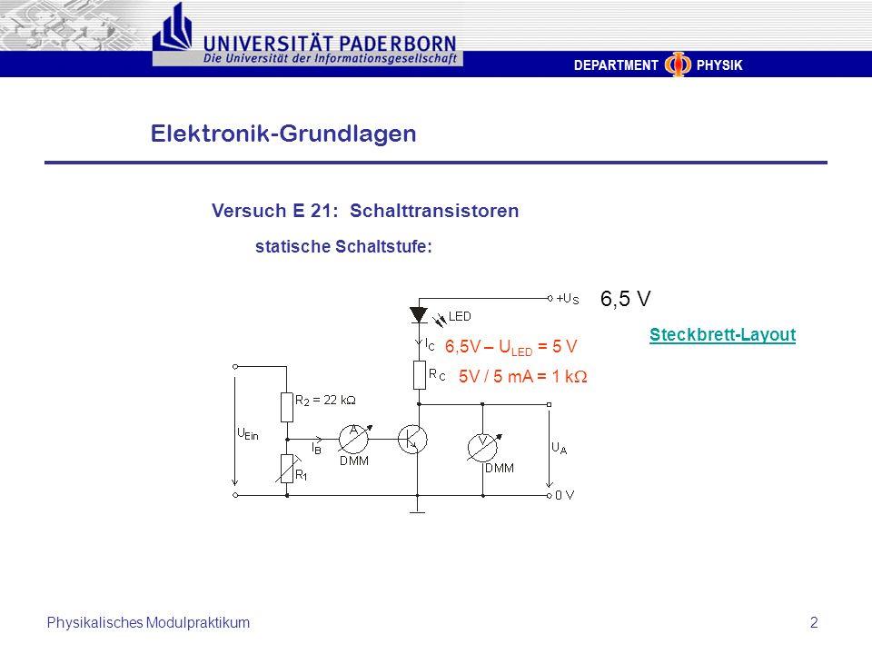 6,5 V Versuch E 21: Schalttransistoren statische Schaltstufe: