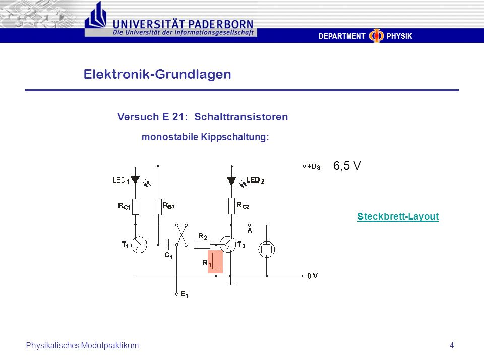 6,5 V Versuch E 21: Schalttransistoren monostabile Kippschaltung: